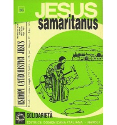 JESUS SAMARITANUS (Solidarietà )