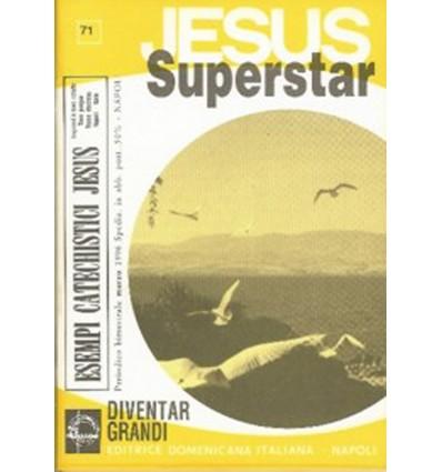 JESUS SUPERSTAR (Diventar grandi)