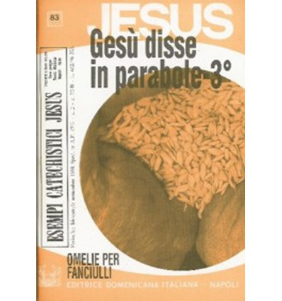 GESÙ DISSE IN PARABOLE - 3o (Omelie ciclo A)