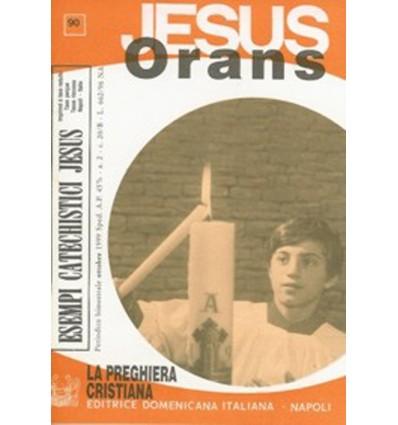 Jesus ORANS (La preghiera cristiana)
