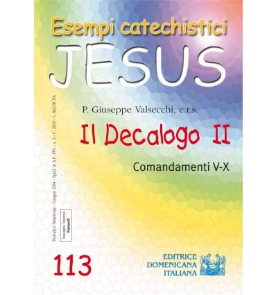 Il Decalogo II. Comandamenti V-X