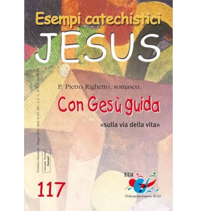 Con Gesù guida «sulla via della vita»