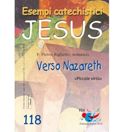 Verso Nazareth. «Piccole virtù»