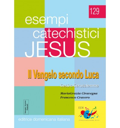 Vangelo secondo Luca. Gesù a Gerusalemme (v™ 19,29-23-38)