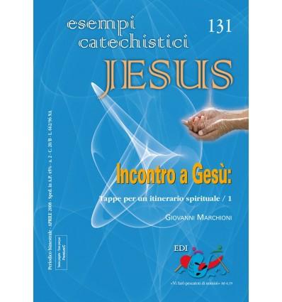 Incontro a Gesù. Tappe per un itinerario spirituale /1